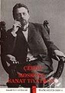 Çehov ve Moskova Sanat Tiyatrosu
