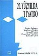 20. Yüzyılda Tiyatro