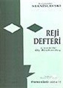 Reji Defteri /Çehov'un Üç Kızkardeş Oyunu