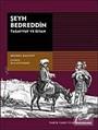 Şeyh Bedreddin / Tasavvuf ve İsyan