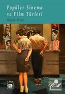 Popüler Sinema ve Film Türleri
