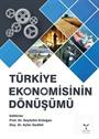 Türkiye Ekonomisinin Dönüşümü