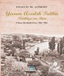 Yarım Asırlık Tutku Türkiye ve Ben 1. Kitap: Bereketli Yılları 1964-1966