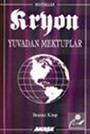 Kryon / Yuvadan Mektuplar / 5. Kitap