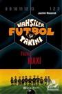 Vahşiler Futbol Takımı 7: Füzeci Maxi (Ciltli)