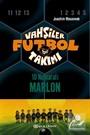 Vahşiler Futbol Takımı 10: 10 Numaralı Marlon (Ciltli9