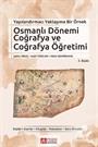 Yapılandırmacı Yaklaşıma Bir Örnek Osmanlı Dönemi Coğrafya ve Coğrafya Öğretimi