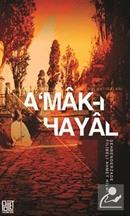 A'mak-ı Hayal (Günümüz Türkçesiyle)