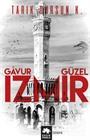 Gavur İzmir Güzel İzmir