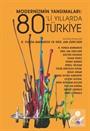 Modernizmin Yansımaları: 80'li Yıllarda Türkiye