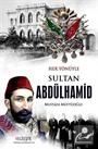 Her Yönüyle Sultan Abdülhamid