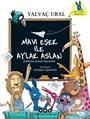 Mavi Eşek ile Aylak Aslan / Öyküsünü Arayan Hayvanlar