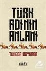 Türk Adının Anlamı