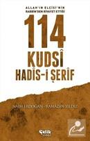 Allah'ın Elçisi'nin Rabbin'den Rivayet Ettiği 114 Kudsi Hadis-i Şerif