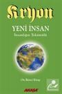 Kryon 12. Kitap / Yeni İnsan İnsanlığın Tekamülü
