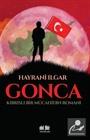 Gonca Kıbrıslı Bir Mücahidin Romanı
