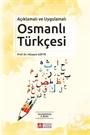 Açıklamalı ve Uygulamalı Osmanlı Türkçesi
