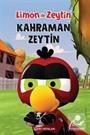 Limon ile Zeytin / Kahraman Zeytin