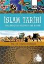İslam Tarihi (Başlangıçtan Selçuklulara Kadar)