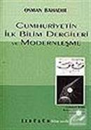 Cumhuriyetin İlk Bilim Dergileri ve Modernleşme