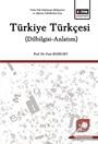 Türkiye Türkçesi (Dilbilgisi-Anlatım)