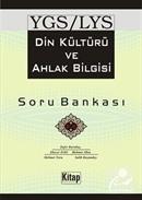 YGS-LYS Din Kültürü ve Ahlak Bilgisi Soru Bankası