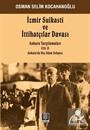 İzmir Suikasti ve İttihatçılar Davası (Cilt 2)