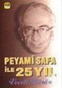 Peyami Safa ile 25 Yıl