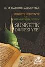 Sünneti Nebeviyye ve Kur'an-ı Kerim Işığında Sünnetin Dindeki Yeri