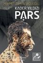 Pars / Kader Yıldızı Cilt 1
