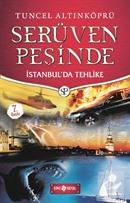 İstanbul'da Tehlike / Serüven Peşinde 11