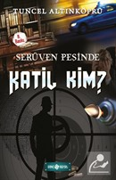 Katil Kim? / Serüven Peşinde 10