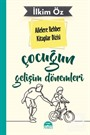 Çocuğun Gelişim Dönemleri / Ailelere Rehber Kitaplar Dizisi