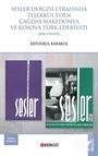 Sesler Dergisi Etrafinda Teşekkül Eden Çağdaş Makedonya ve Kosova Türk Edebiyati (Şiir-Hikaye)