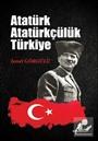 Atatürk Atatürkçülük Türkiye