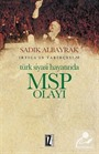 Türk Siyasi Hayatında MSP Olayı / İrtica'ın Tarihçesi 6