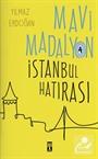 İstanbul Hatırası / Mavi Madalyon 4