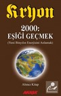 Kryon / 2000: Eşiği Geçmek / 6. Kitap