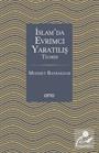 İslam'da Evrimci Yaratılış Teorisi