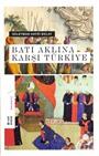 Batı Aklına Karşı Türkiye