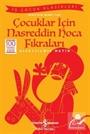 Çocuklar için Nasreddin Hoca Fıkraları (Kısaltılmış Metin)