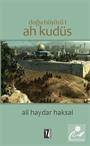 Ah Kudüs / Doğu Büyüsü 1