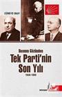 Basının Gözünden Tek Parti'nin Son Yılı (1949-1950)