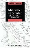 Milliyetler ve Sınırlar Balkanlar, Kafkasya ve Orta-Doğu