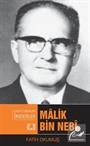 Malik Bin Nebi / Çağa İz Bırakan Önderler