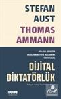Dijital Diktatörlük Kitlesel Gözetim Verilerin Kötüye Kullanımı Siber Savaş