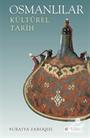 Osmanlılar Kültürel Tarih
