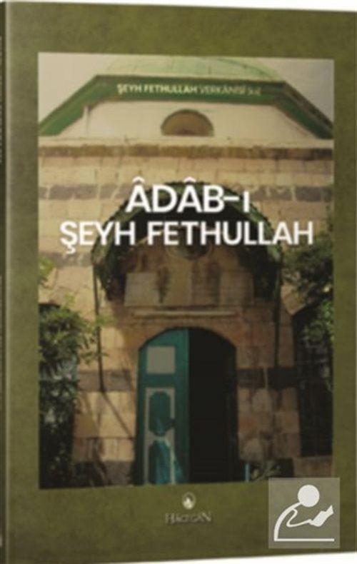 Adab-ı Şeyh Fethullah