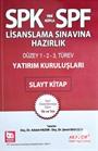 SPF Lisanslama Sınavlarına Hazırlık Yatırım Kuruluşları Slayt Kitap