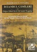 Hadikatü'l-Cevami / İstanbul Camileri ve Diğer Dini-Sivil Mimari Yapılar